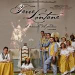 TERRE LONTANE - Il miracolo del perdono (2011)